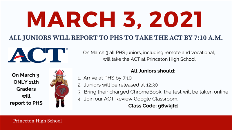 All Juniors will take the ACT on March 3, 2021